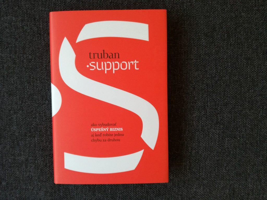 Michal Truban: Support Ako vybudovať úspešný biznis, aj keď robíte jednu chybu za druhou