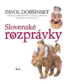 Slovenske rozpravky Pavol Dobšinský